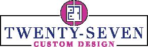 27 Custom Designs